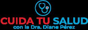 Cuida tu salud con Diane Pérez